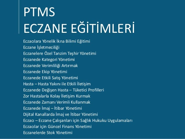 PTMS eczane egitimlerimiz Slide 3