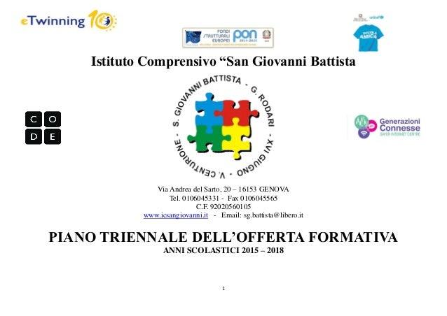 """1 Istituto Comprensivo """"San Giovanni Battista Via Andrea del Sarto, 20 – 16153 GENOVA Tel. 0106045331 - Fax 0106045565 C.F..."""