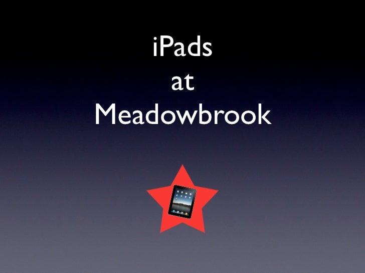 iPads     atMeadowbrook