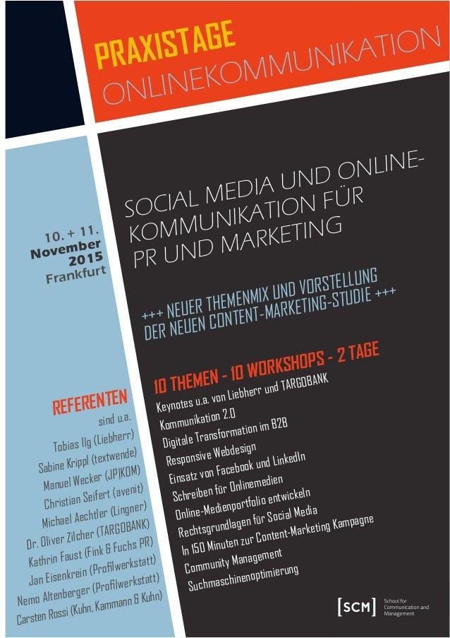 SOCIAL MEDIA UND ONLINE- KOMMUNIKATION FÜR PR UND MARKETING REFERENTEN sind u.a. Tobias Ilg (Liebherr) Sabine Krippl (text...