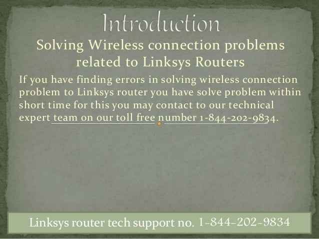 Solving Wireless connection problems related to Linksys Routers If you have finding errors in solving wireless connection ...