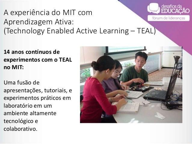 """""""Uma experiência de 15 anos mudando as Culturas Educacionais no MIT"""", por Peter Dourmashkin Slide 2"""