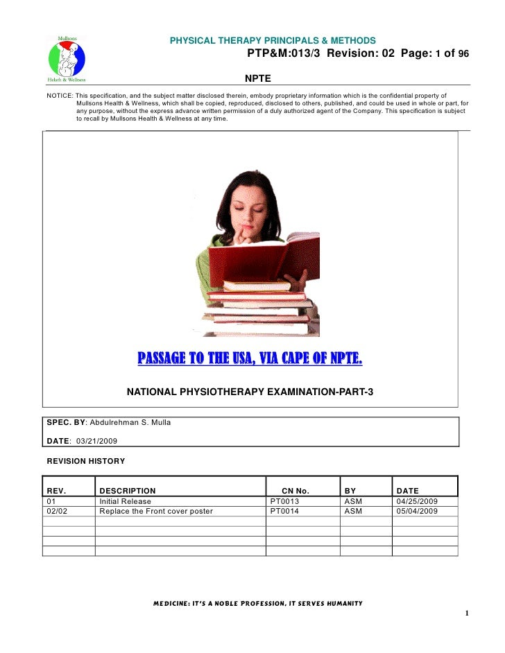 PHYSICAL THERAPY PRINCIPALS & METHODS PTP&M:013/3 Revision: 02 Page: 1 of 96 NPTE NOTICE: This specification, and the subj...