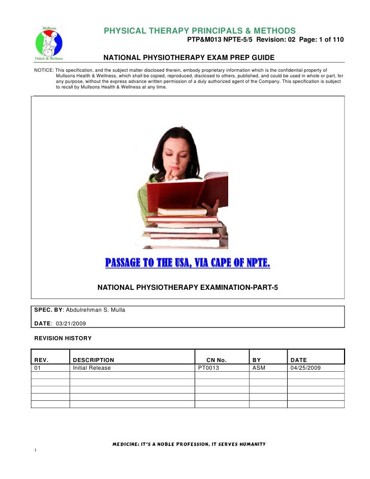 PHYSICAL THERAPY PRINCIPALS & METHODS PTP&M013 NPTE-5/5 Revision: 02 Page: 1 of 110 NATIONAL PHYSIOTHERAPY EXAM PREP GUIDE...