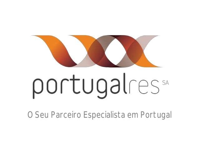 O Seu Parceiro Especialista em Portugal
