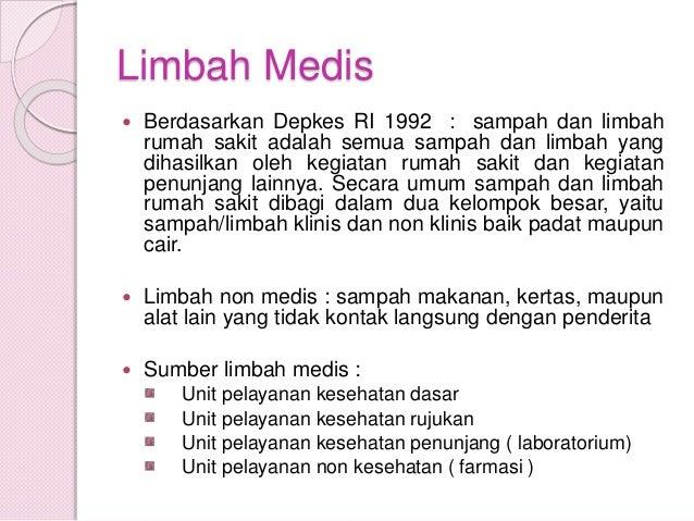 PTPS : LIMBAH MEDIS Slide 2
