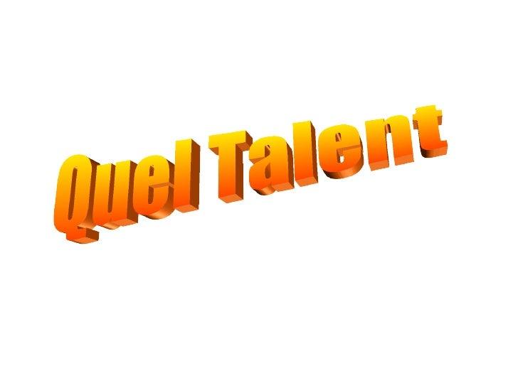 Quel Talent