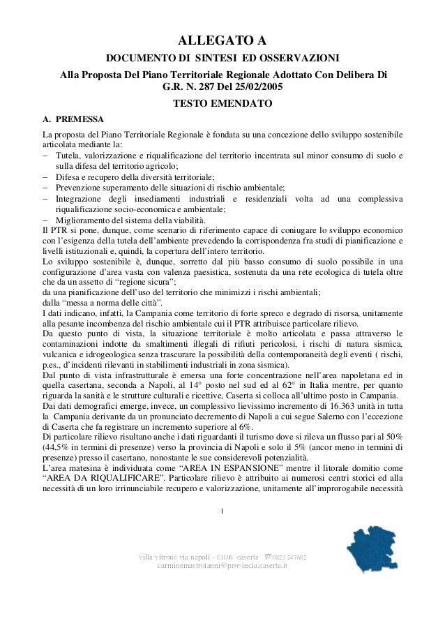 ALLEGATO A DOCUMENTO DI SINTESI ED OSSERVAZIONI Alla Proposta Del Piano Territoriale Regionale Adottato Con Delibera Di G....