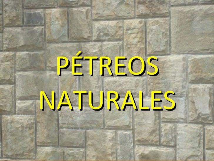 PÉTREOSNATURALES