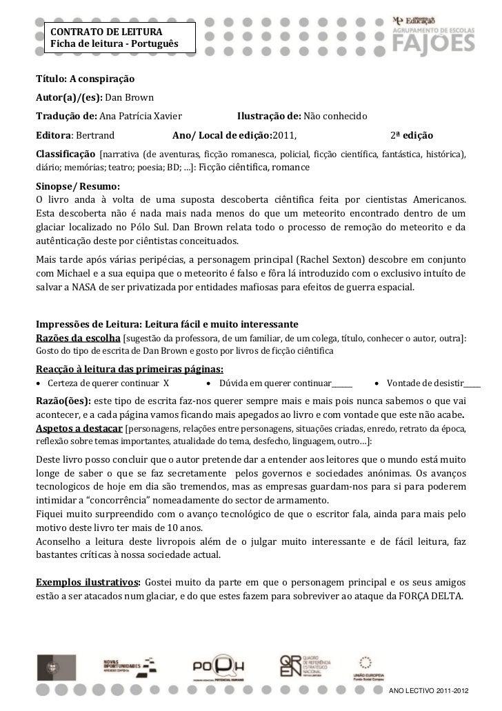 CONTRATO DE LEITURA   Ficha de leitura - PortuguêsTítulo: A conspiraçãoAutor(a)/(es): Dan BrownTradução de: Ana Patrícia X...