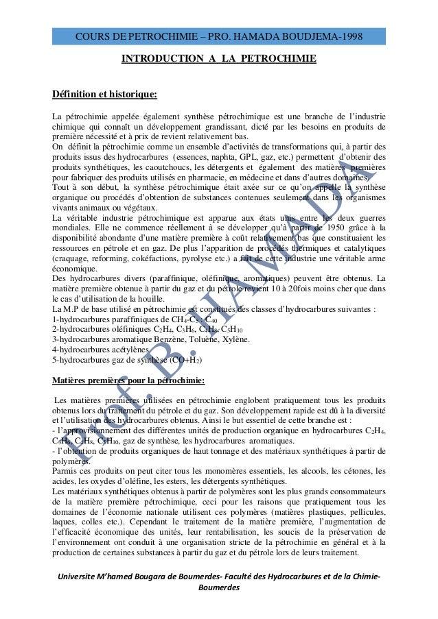 COURS DE PETROCHIMIE – PRO. HAMADA BOUDJEMA-1998 Universite M'hamed Bougara de Boumerdes- Faculté des Hydrocarbures et de ...