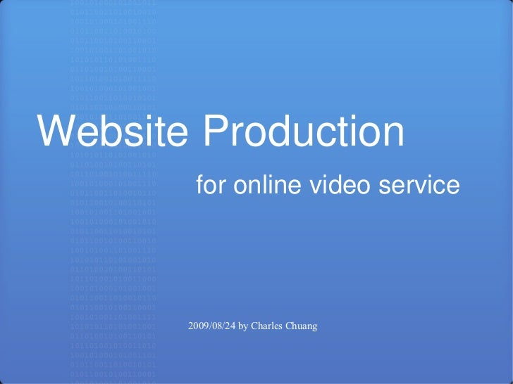 Website Production for online video service 2009/08/24 by Charles Chuang