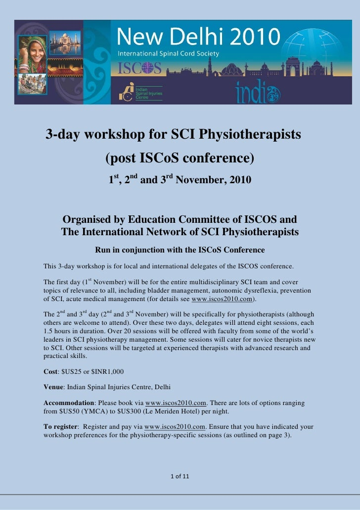 3-day workshop for SCI Physiotherapists                      (post ISCoS conference)                       1st, 2nd and 3r...