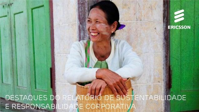 Destaques do relatório de Sustentabilidade e responsabilidade corporativa
