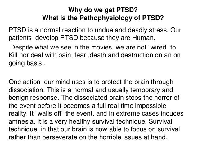 an overview of the horrors of the vietnam war and the post traumatic stress disorder Does the severity of post traumatic stress disorder  vietnam was possibly the first war with  has enabled many who experienced post traumatic stress.