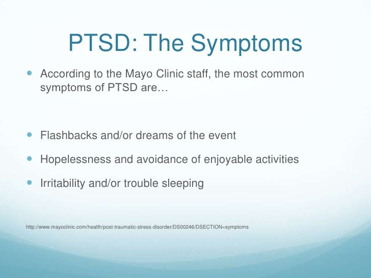 Symptoms And Causes Mayo >> PTSD Powerpoint