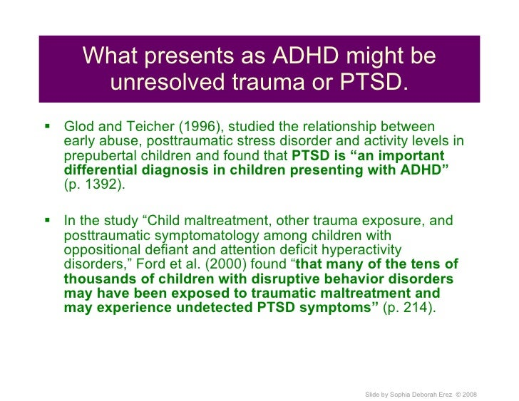 Is It Adhd Or Trauma >> When Adhd Presents In Traumatized Children A Differential Diagnoses