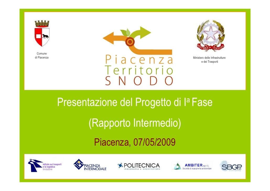 Comune di Piacenza                                            Ministero delle Infrastrutture                              ...