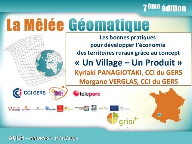 Les bonnes pratiques La Mêlée Géomatique pour développer l'économie des territoires ruraux grâce au concept  « Un Village ...
