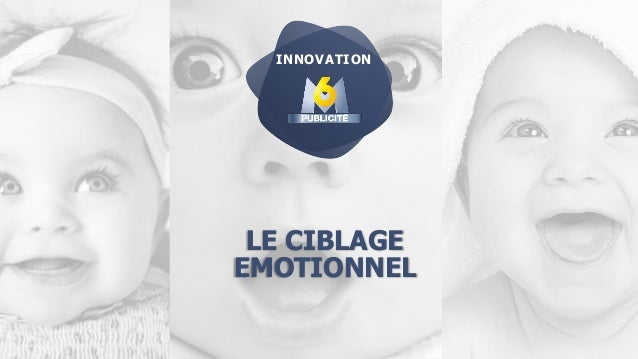 LE CIBLAGE EMOTIONNEL INNOVATION