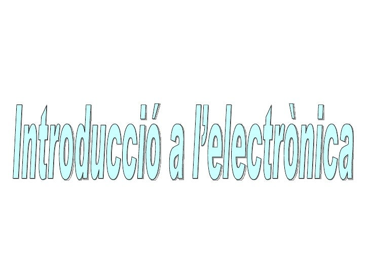 Introducció a l'electrònicaCamps d'aplicació Has estudiat diferents tècniques basades en fenòmens elèctrics, com l'estudi ...