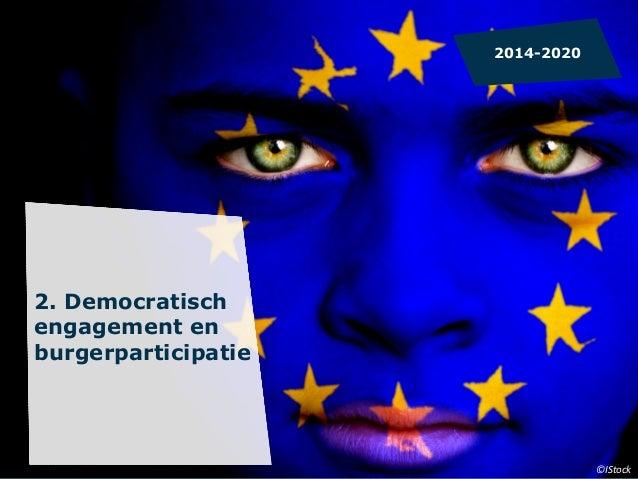 EUROPEES  GEDENKEN   DEADLINE   1  maart  2014            Verwacht  aantal  goedgekeurde  projecte...