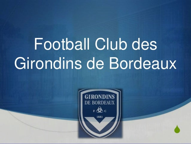 S Football Club des Girondins de Bordeaux