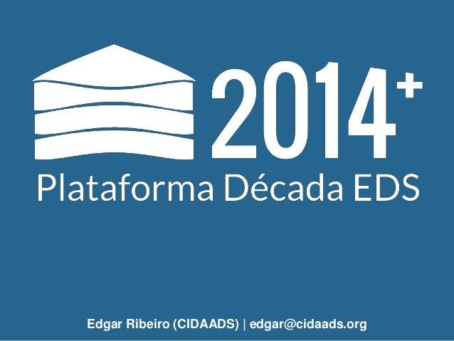 Edgar Ribeiro (CIDAADS) | edgar@cidaads.org