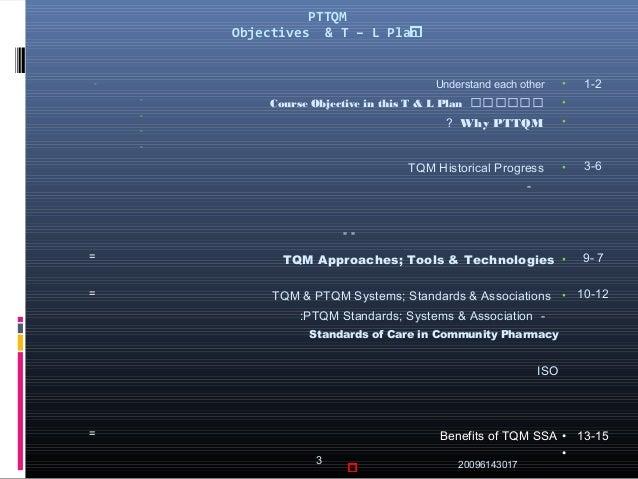 PTTQM ععععععععععععععععععععObjectives & T – L Plan 171430620093 - - - - - •Understa...