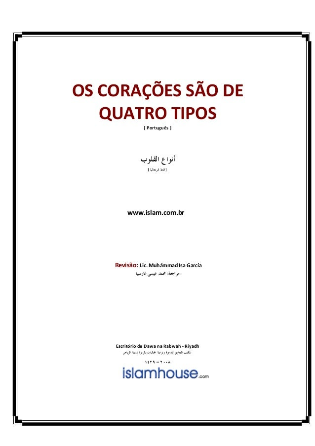 OS CORAÇÕES SÃO DE   QUATRO TIPOS                [ Português ]                  [       ]         www.islam.com.br    Revi...