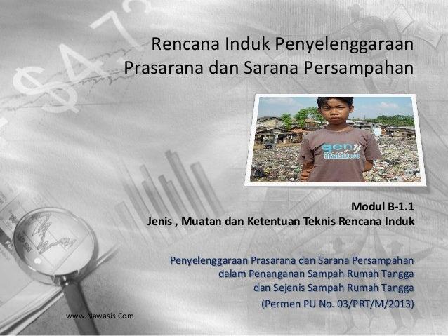 www.Nawasis.Com Rencana Induk Penyelenggaraan Prasarana dan Sarana Persampahan Penyelenggaraan Prasarana dan Sarana Persam...