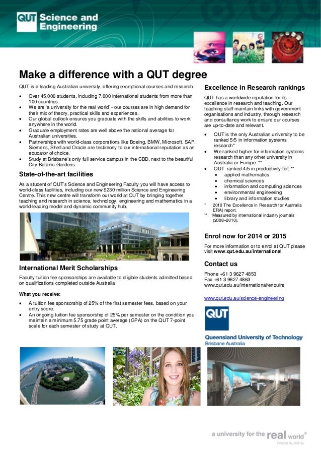 Make a difference with a QUT degree QUT is a leading Australian university, offering exceptional courses and research. • •...