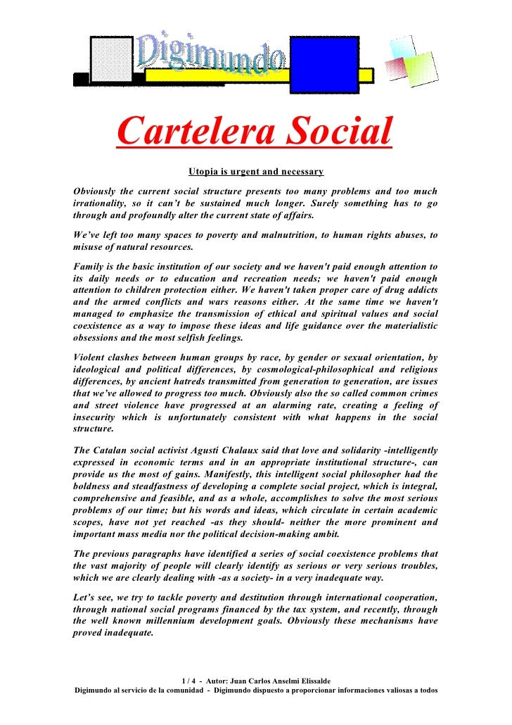 Cartelera Social                                 Utopia is urgent and necessary Obviously the current social structure pre...