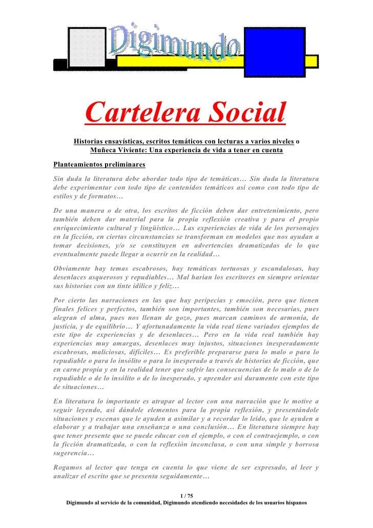 Cartelera Social       Historias ensayísticas, escritos temáticos con lecturas a varios niveles o            Muñeca Vivien...