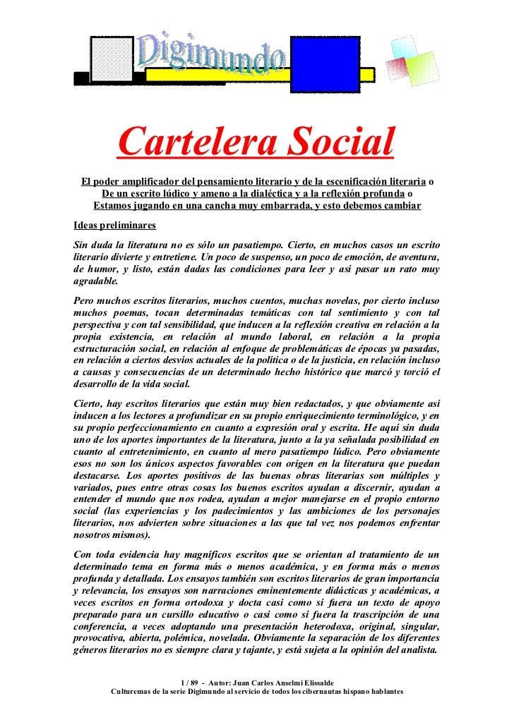 Cartelera Social  El poder amplificador del pensamiento literario y de la escenificación literaria o       De un escrito l...