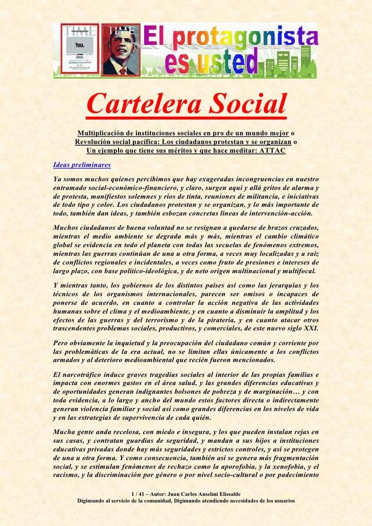 Cartelera Social        Multiplicación de instituciones sociales en pro de un mundo mejor o        Revolución social pacíf...