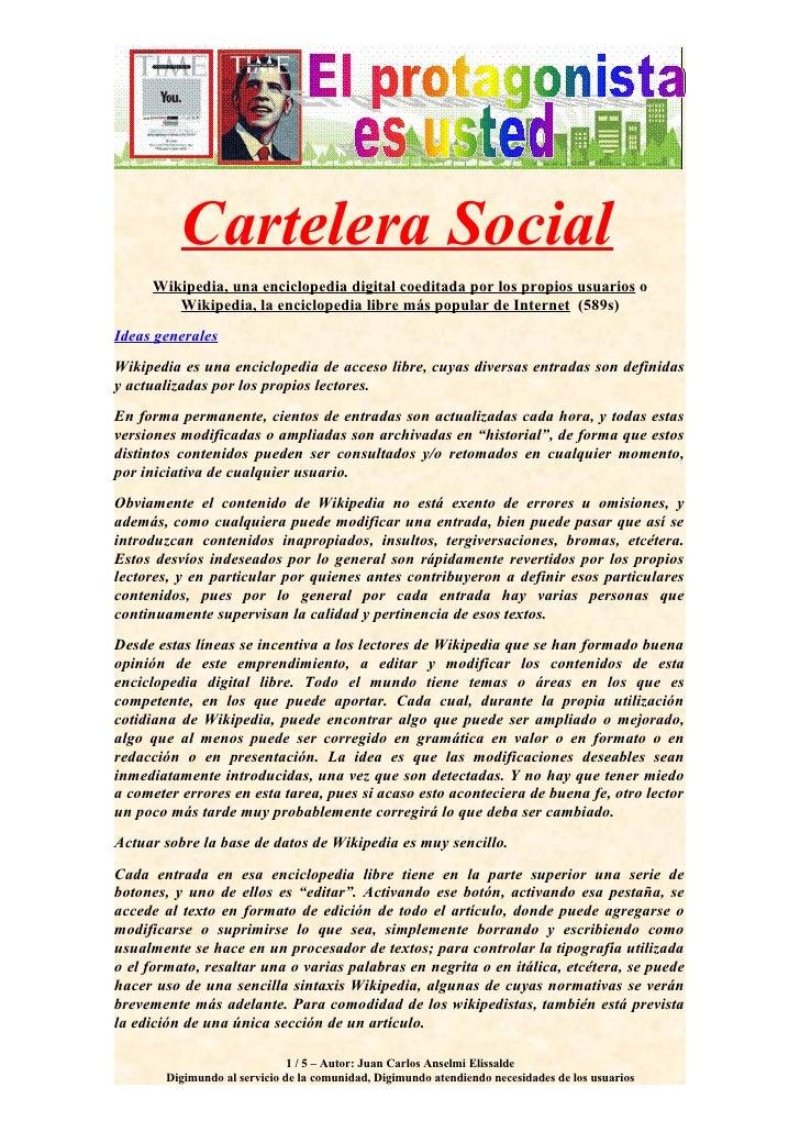 Cartelera Social      Wikipedia, una enciclopedia digital coeditada por los propios usuarios o         Wikipedia, la encic...