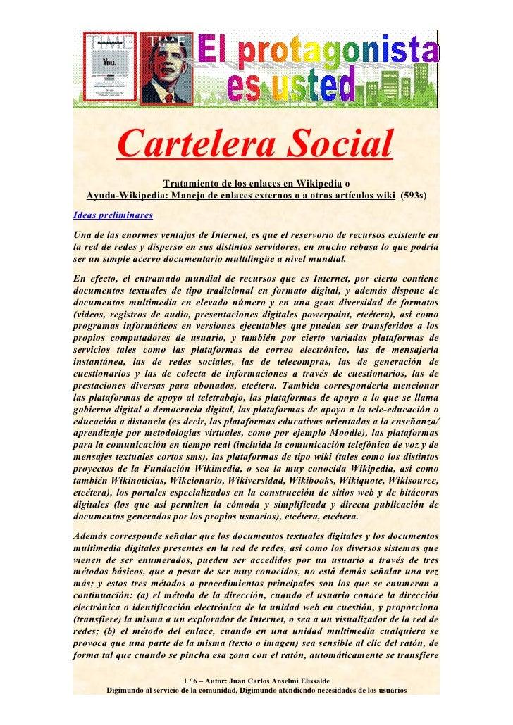 Cartelera Social                   Tratamiento de los enlaces en Wikipedia o    Ayuda-Wikipedia: Manejo de enlaces externo...