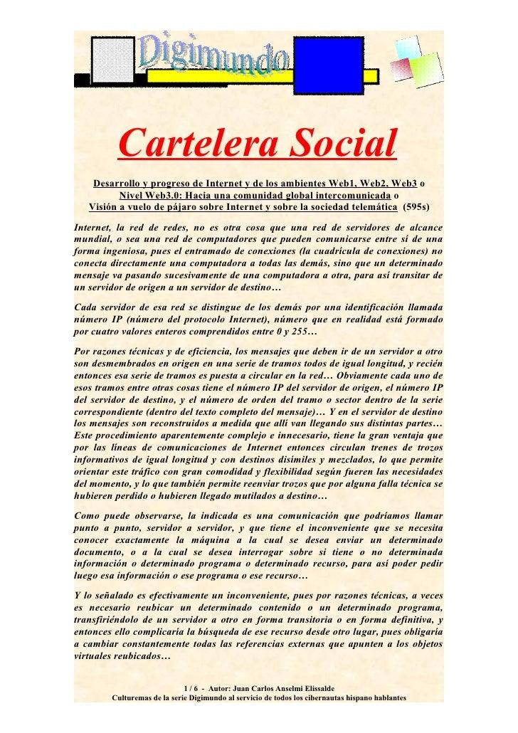 Cartelera Social     Desarrollo y progreso de Internet y de los ambientes Web1, Web2, Web3 o           Nivel Web3.0: Hacia...