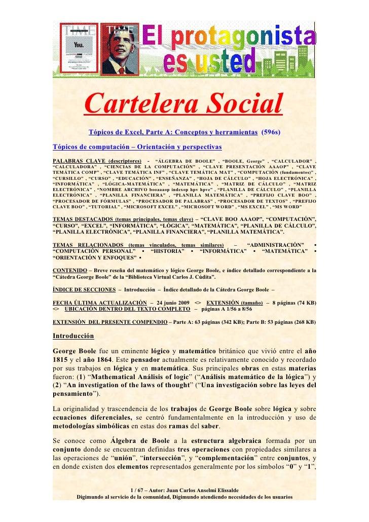 Cartelera Social              Tópicos de Excel, Parte A: Conceptos y herramientas (596s)  Tópicos de computación – Orienta...