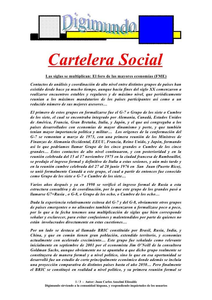 Cartelera Social         Las siglas se multiplican: El foro de las mayores economías (FME) Contactos de análisis y coordin...