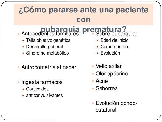  Antecedentes familiares:  Talla objetivo genética  Desarrollo puberal  Síndrome metabólico  Antropometría al nacer ...