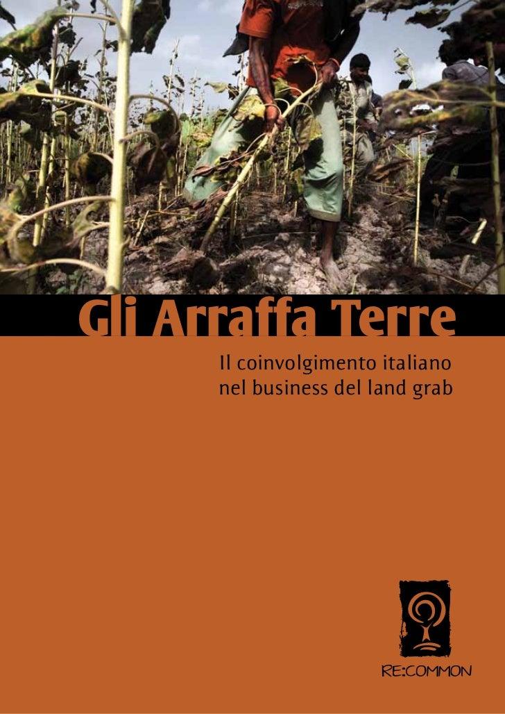 Gli Arraffa Terre      Il coinvolgimento italiano      nel business del land grab