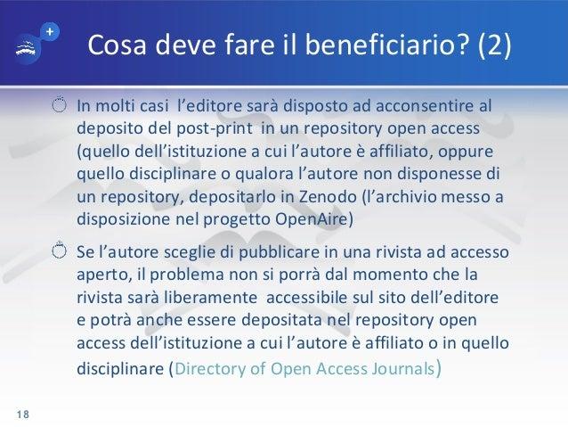 Cosa deve fare il beneficiario? (2) In molti casi l'editore sarà disposto ad acconsentire al deposito del post-print in un...