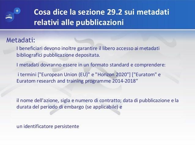 Cosa dice la sezione 29.2 sui metadati relativi alle pubblicazioni Metadati: I beneficiari devono inoltre garantire il lib...