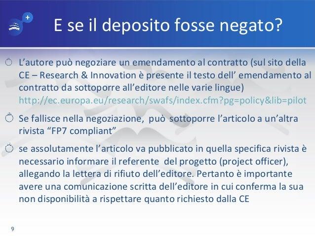 E se il deposito fosse negato? L'autore può negoziare un emendamento al contratto (sul sito della CE – Research & Innovati...