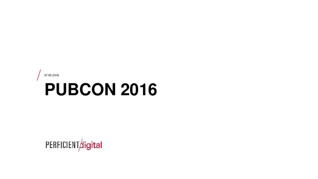07.05.2016 PUBCON 2016