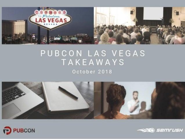 Pubcon Pro Las Vegas — Key Takeaways
