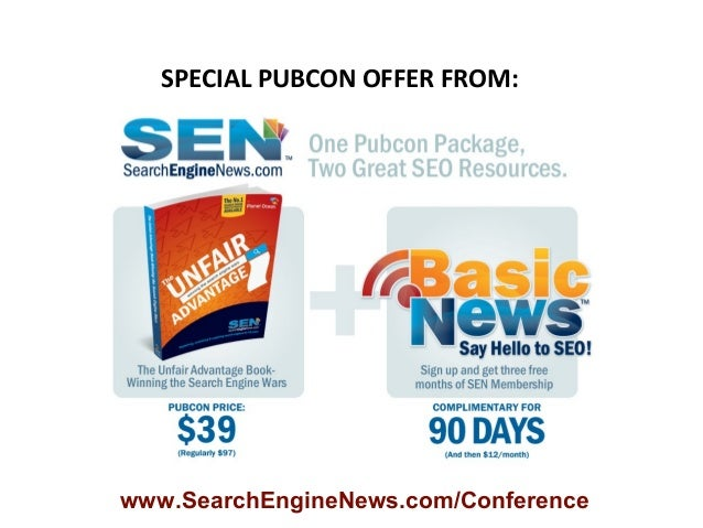 SPECIAL PUBCON OFFER FROM:  www.SearchEngineNews.com/Conference