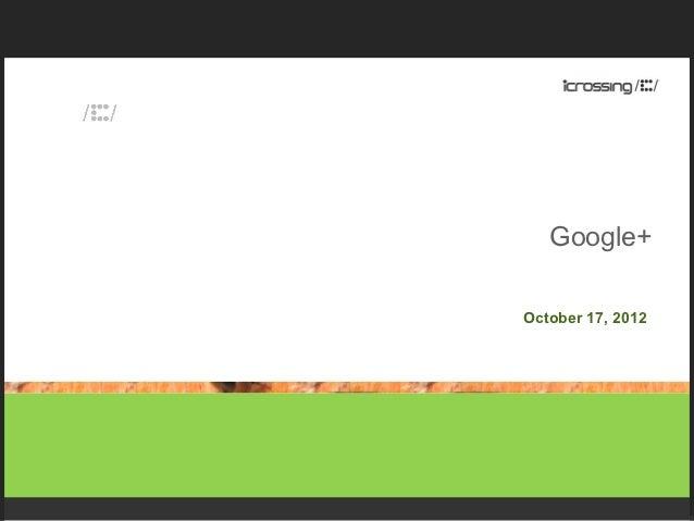 Google+October 17, 2012